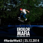 EROILOR MAFIA proudly presents Hard at Work 2